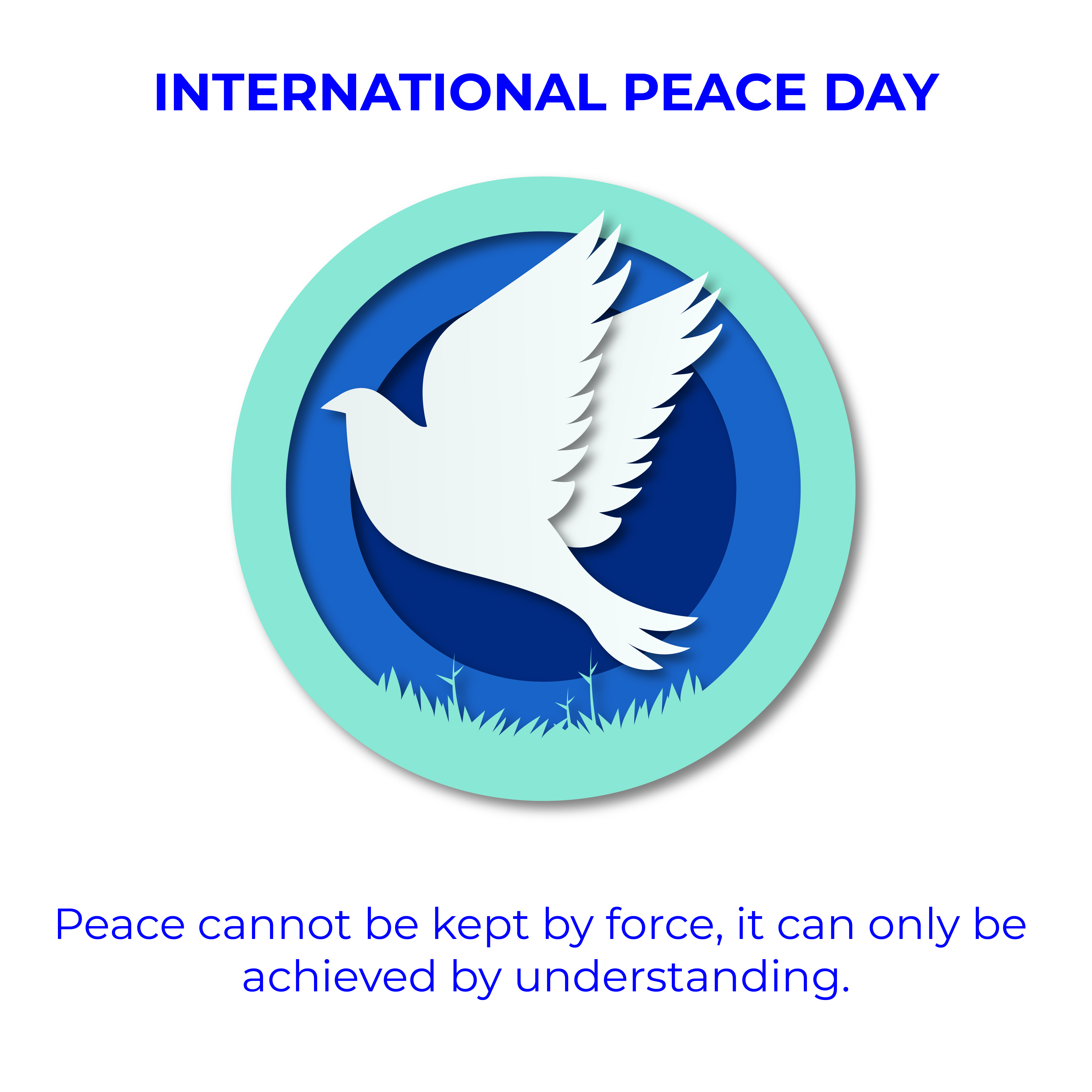 International peace day is envisioned to become a moment of global unity – it is up to each and ever